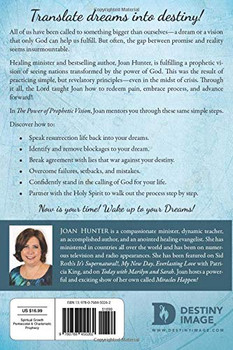 he Power of Prophetic Vision: How to Turn Your Dreams into Destiny