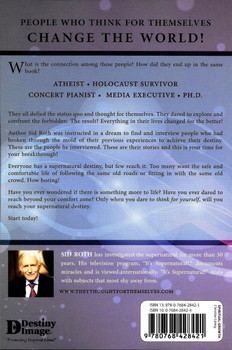 They Thought for Themselves - Sid Roth