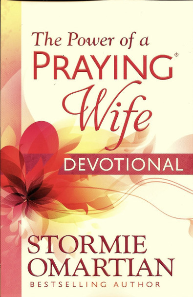 The Power of a Praying Wife Devotional - Stormie Omartian