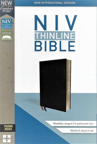 NIV BIBLE. Value Thinline, New Comfort Print. Black bonded leather cover. Words of Christ in red. With thumb index.