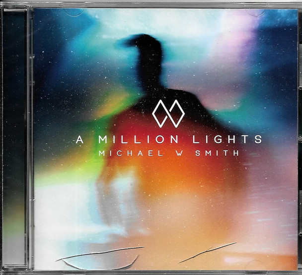 A Million Lights - Michael W Smith CD
