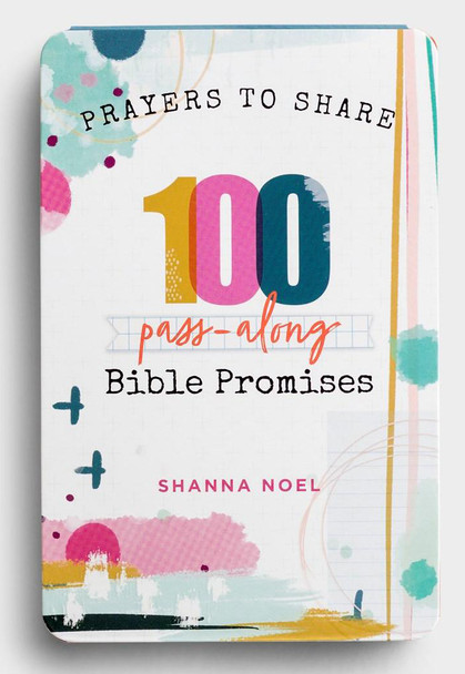 Prayers To Share: 100 Pass-Along Bible Promises by Shanna Noel