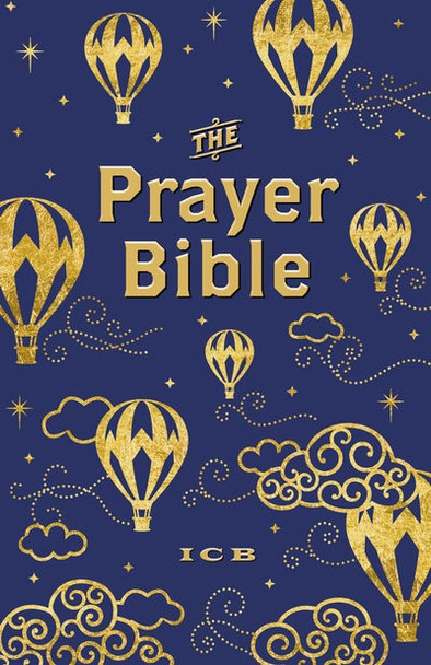 ICB Prayer Bible for Children(Ages 6-10):  Navy and Gold, Hardcover, Printed Caseside