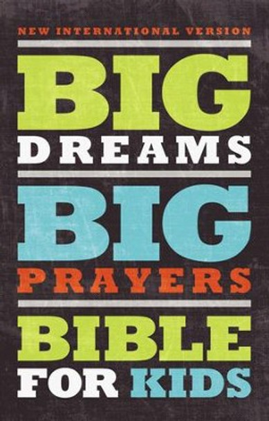 NIV Big Dreams, Big Prayers Bible for Kids(Ages 9-12), hardcover by Zondervan