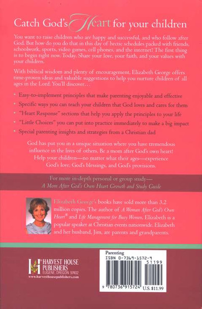 A Mom After God's Own Heart: 10 Ways to Love Your Children by Elizabeth George