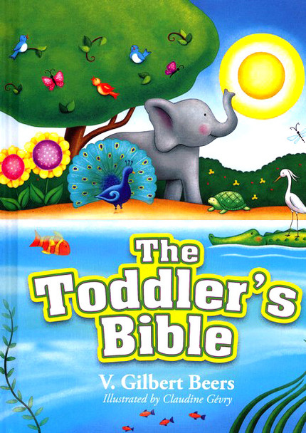 The Toddler's Bible(Ages 1-3) by V. Gilbert Beers(Hardcover)