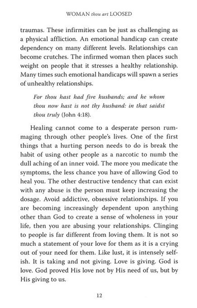 Woman, Thou Art Loosed!: Healing the Wounds of the Past by T.D. Jakes