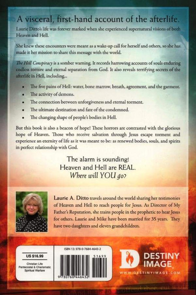 The Hell Conspiracy An Eye-witness Account Of Hell, Heaven, And The Afterlife by Laurie A. Ditto