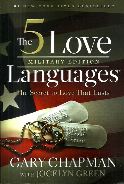 The 5 Love Languages Military Edition: The Secret to Love That Lasts - Gary Chapman, Jocelyn Green