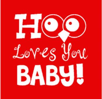 Add this T-Shirt Design - Hoo Loves You Baby - We'll Dress-Up your Stuffed Animal in this T-Shirt