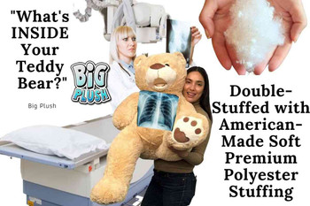 This giant teddy bear is double stuffed with American made premium soft polyester stuffing for years of higs and happiness.