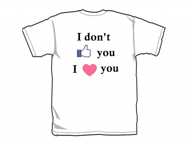 It's FREE to ADD this T-Shirt Design - I Don't Like You I Love You - We'll Dress-Up your Stuffed Animal in this T-Shirt