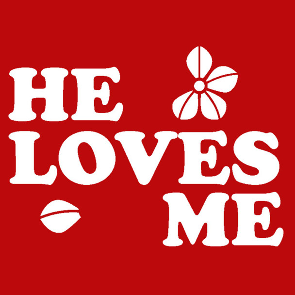 It's FREE to ADD this T-Shirt Design - He Loves Me - We'll Dress-Up your Stuffed Animal in this T-Shirt