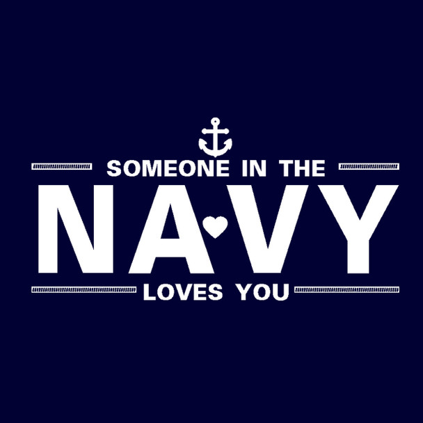 It's FREE to ADD this T-Shirt Design - Someone in the NAVY Loves You - We'll Dress-Up your Stuffed Animal in this T-Shirt