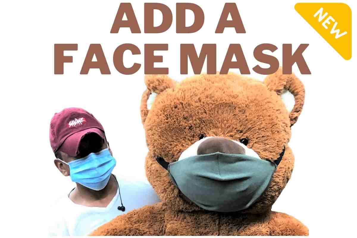 Add a custom made face mask to any Big Plush stuffed animal available on this site.