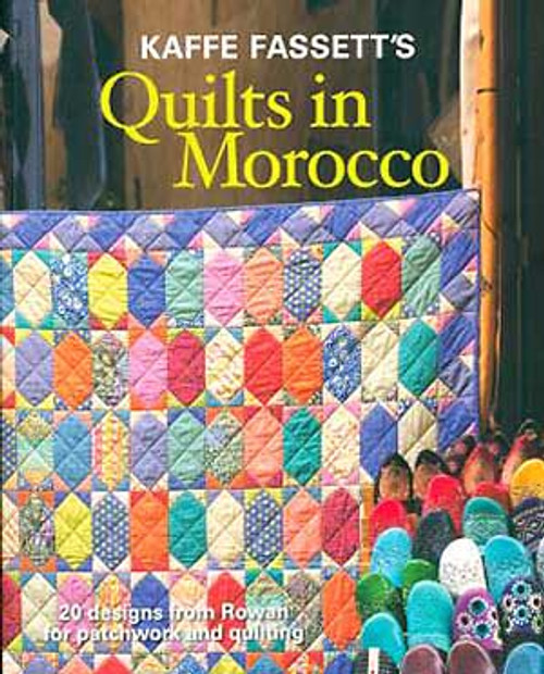 Quilts in Morocco, Kaffe Fassett