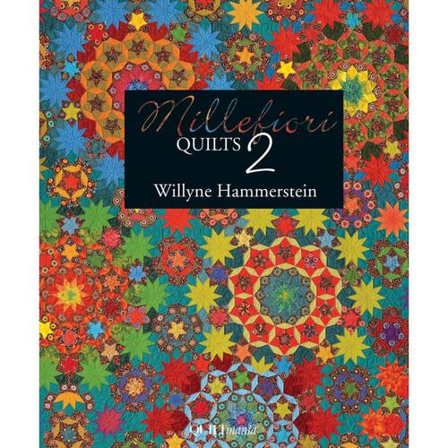 Millefiori Quilts 2 - Willyne Hammerstein
