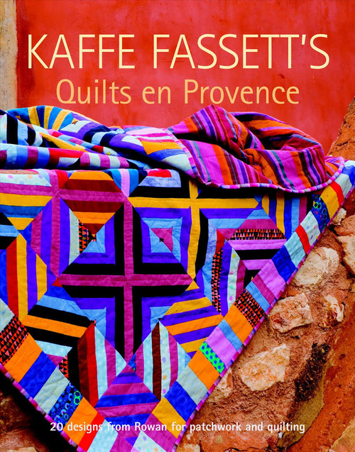 Quilts en Provence, Kaffe Fassett and Roberta Horton