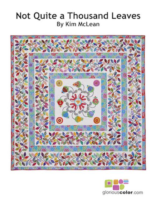 Kim McLean, Not Quite a Thousand Leaves Applique Pattern