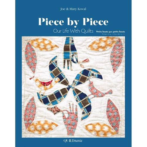 Piece by Piece by Mary and Joe Koval