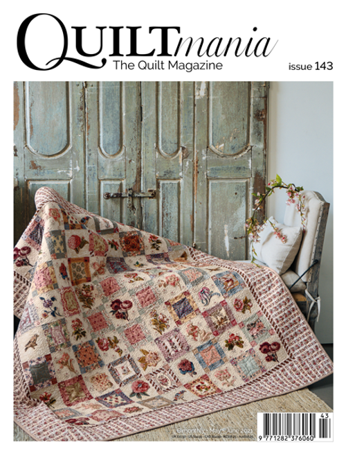 QuiltMANIA #143 May/June 2021