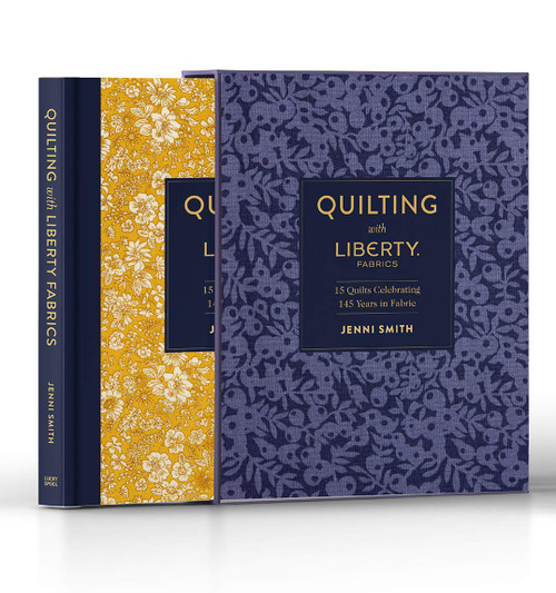 Quilting with Liberty by Jenni Smith