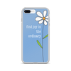 Find Joy in the Ordinary iPhone Case