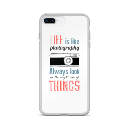 Life is Like Photography iPhone Case