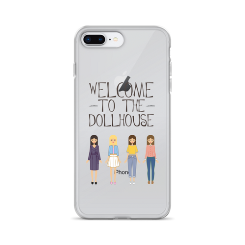 Welcome to the Dollhouse iPhone Case