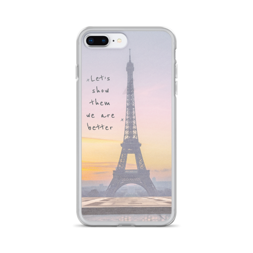 Let's Show Them We Are Better iPhone Case