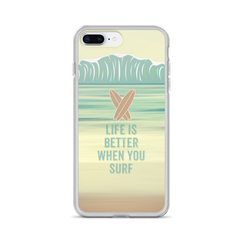 Life is Better When You Surf iPhone Case for all iPhone models including XR, XS Max, X, XS, 7Plus, 8Plus, 7, 8, 6Plus, 6s Plus, 6, 6s