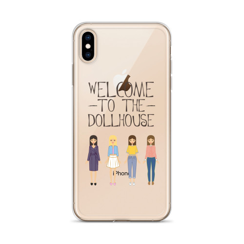 Welcome to the Dollhouse PLL iPhone Case for all iPhone models including 11, 11 Pro, 11 Pro Max, XR, XS Max, X, XS, 7Plus, 8Plus, 7, 8, 6Plus, 6s Plus, 6, 6s