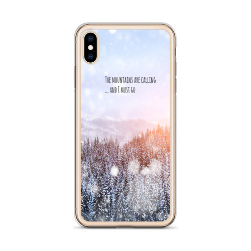 The Mountains are Calling and I Must Go iPhone Case for all iPhone models including 11, 11 Pro, 11 Pro Max, XR, XS Max, X, XS, 7Plus, 8Plus, 7, 8, 6Plus, 6s Plus, 6, 6s