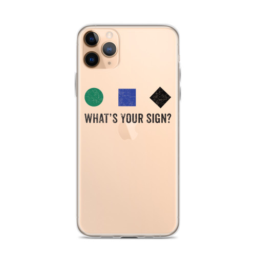 What's Your Sign Ski iPhone Case for iPhone models including 12, 12 Mini, 12 Pro, 12 Pro Max, 11, 11 Pro, 11 Pro Max, XR, XS Max, X/XS, 7Plus/8Plus, 7/8 and SE