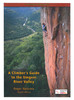 A Climbers Guide to the Umgeni River Valley