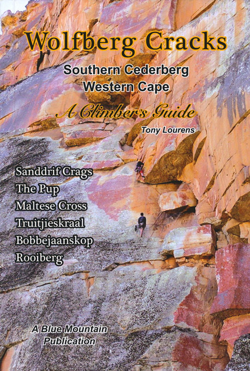 Wolfberg Cracks Climbing Guide @ https://www.mountainmailorder.co.za/