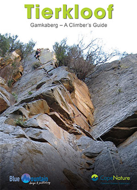 Tierkloof and Gamkaberg - A Climber's Guide