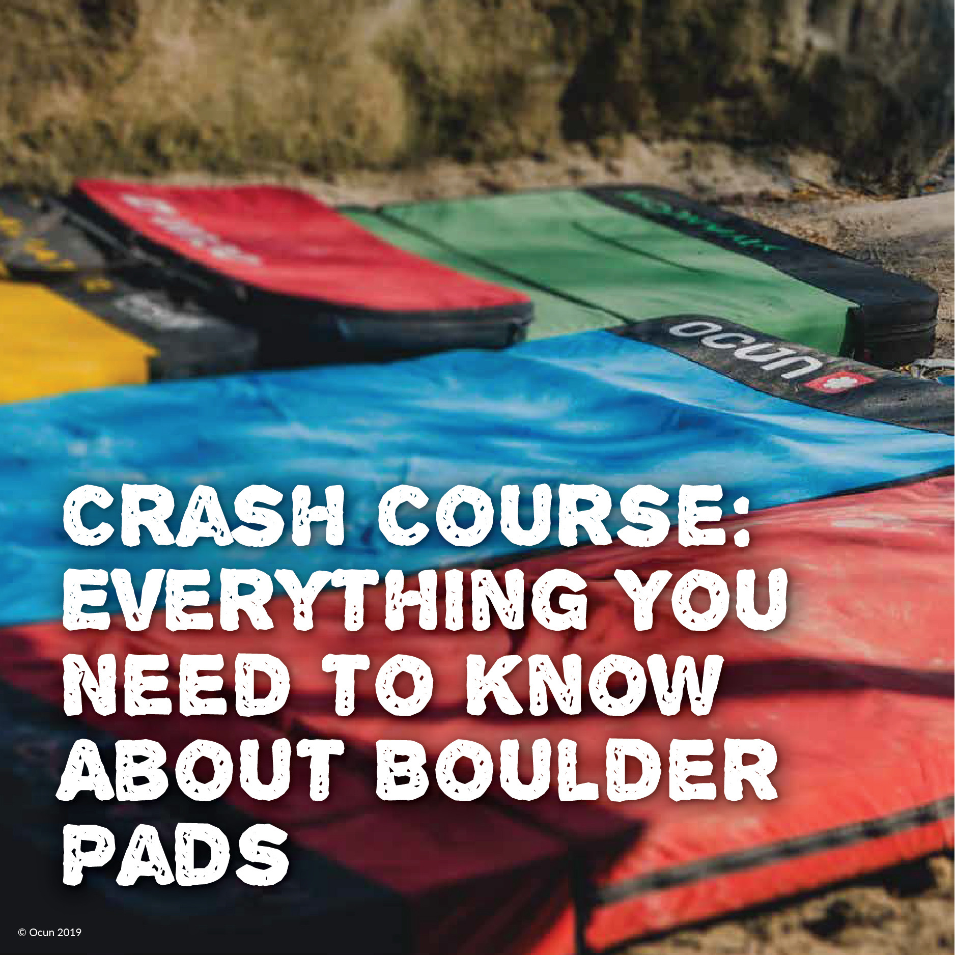 Crash Course: Everything You Need to Know About Boulder Pads