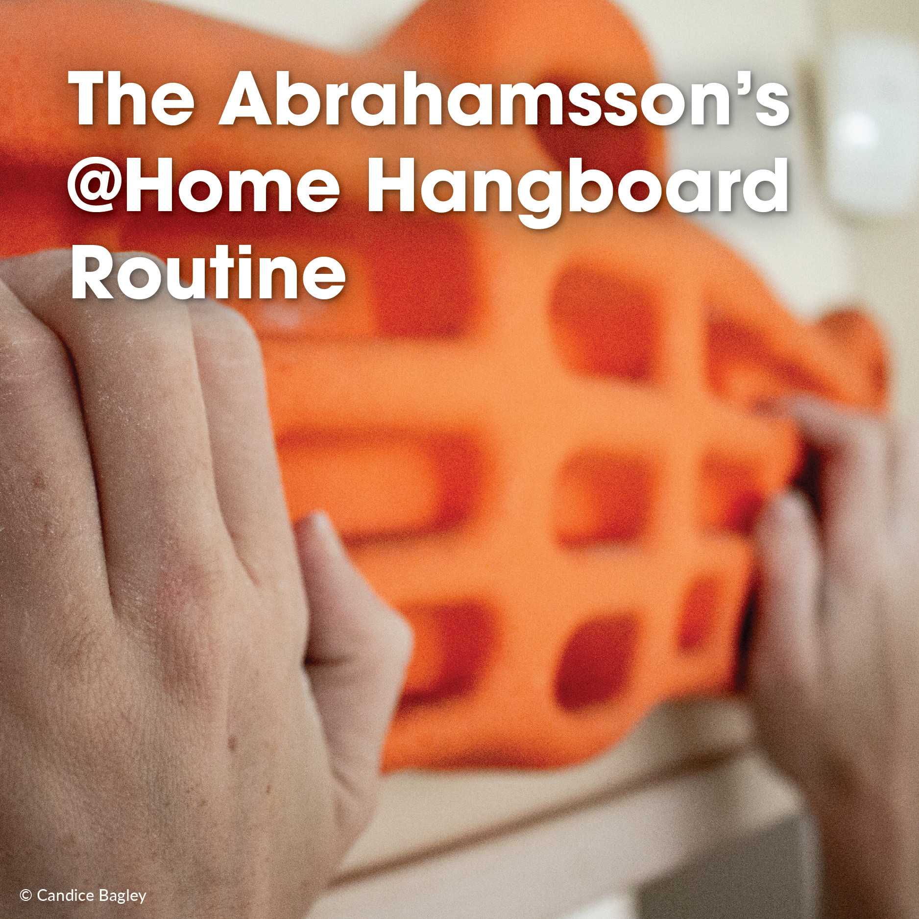 The Abrahamsson's @Home Hangboard Routine
