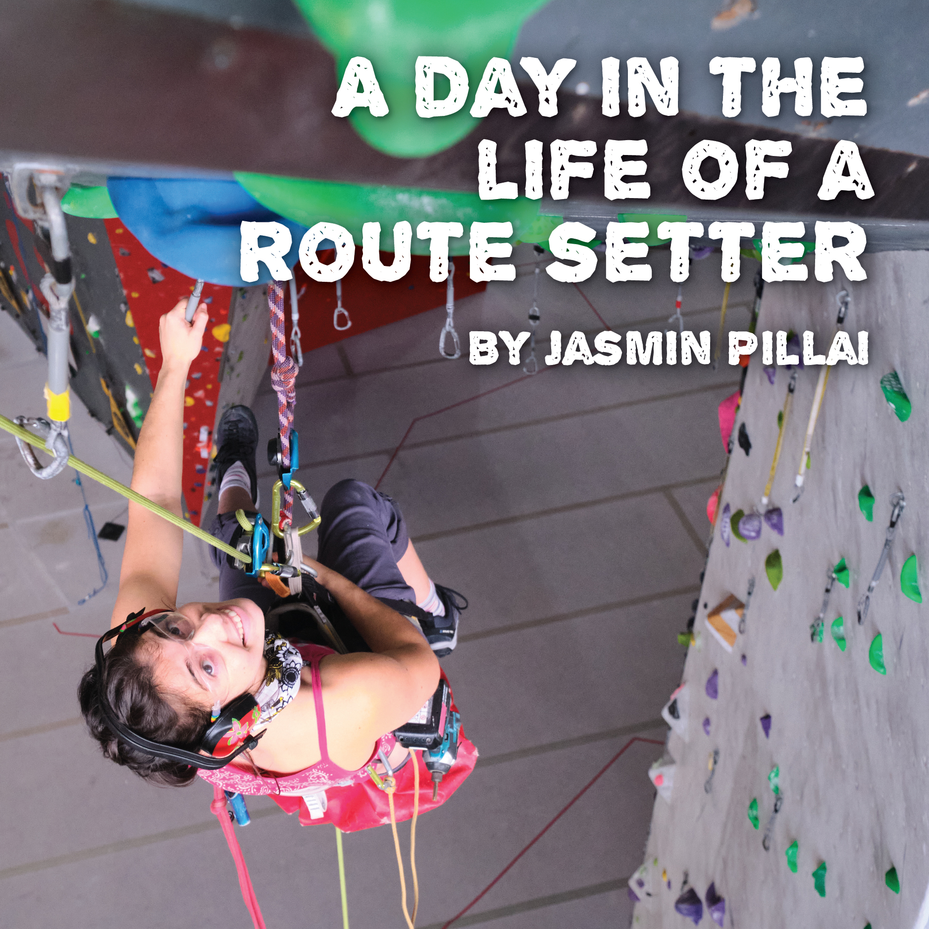A day in the life of a route setter