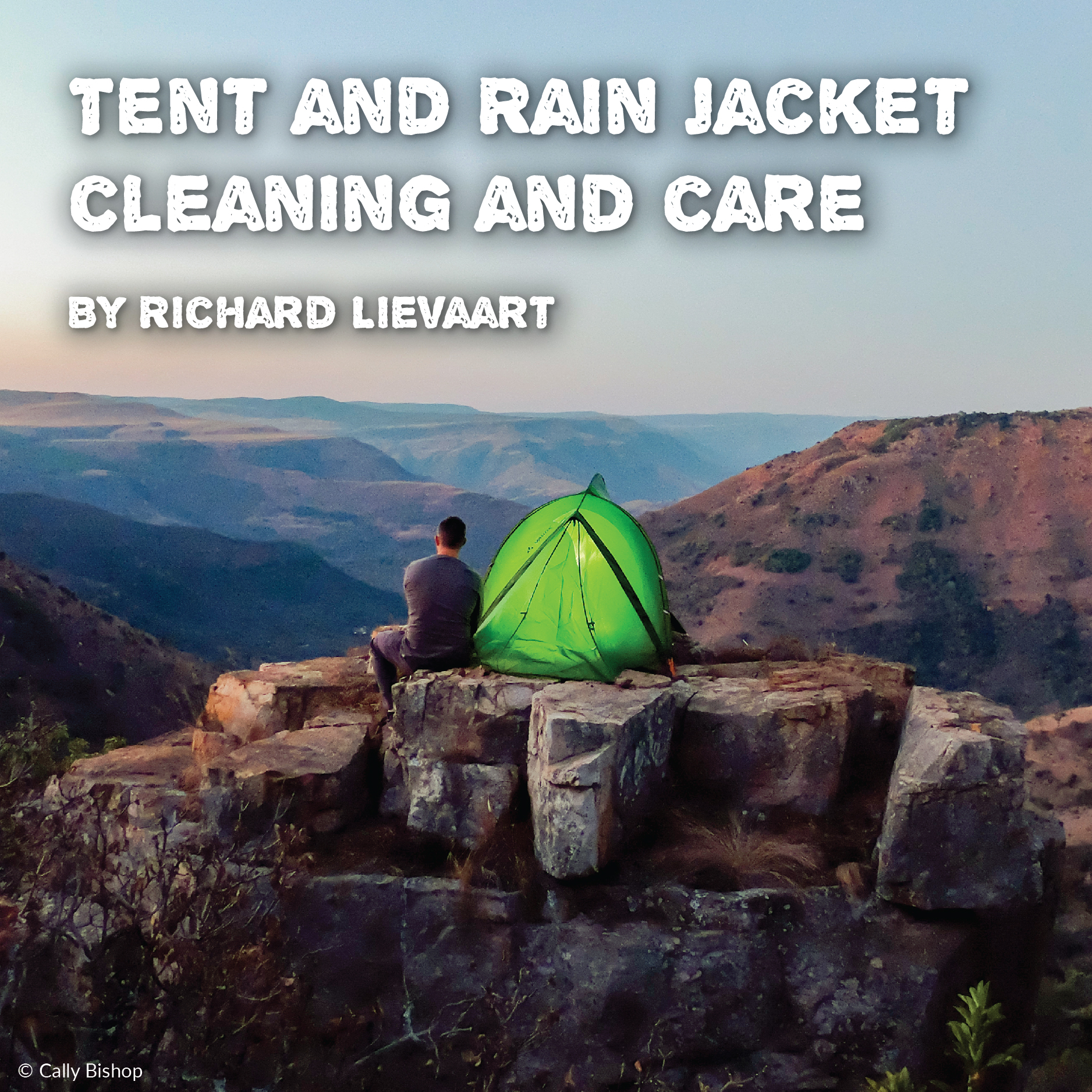 Cleaning and Caring for your gear - Tents and Rain Jackets