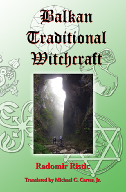 Balkan Traditional Witchcraft by Radomir Ristic