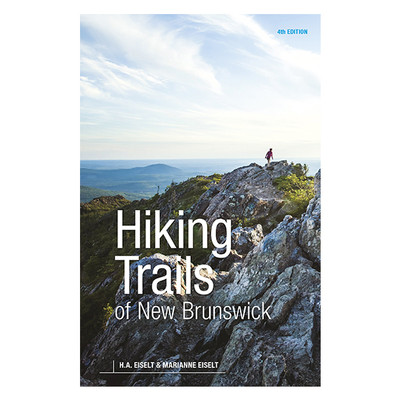 Hiking Trails of New Brunswick by Marianne Eiselt, H.A. Eiselt