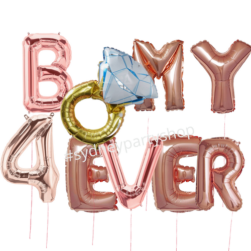 BE MY 4EVER loose Balloons