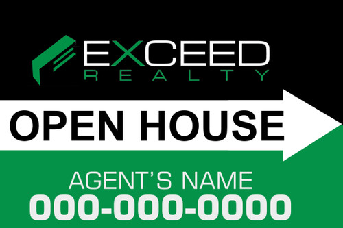 12x18 Exceed Open House Signs