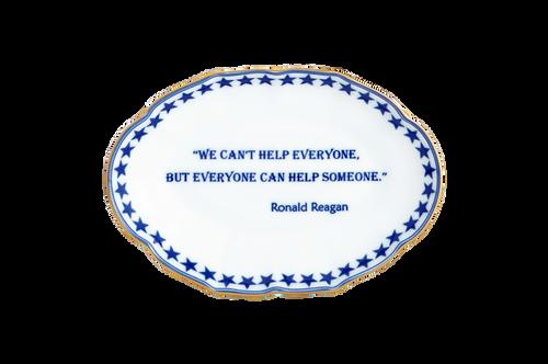 Everyone Can Help Someone (Ronald Reagan)