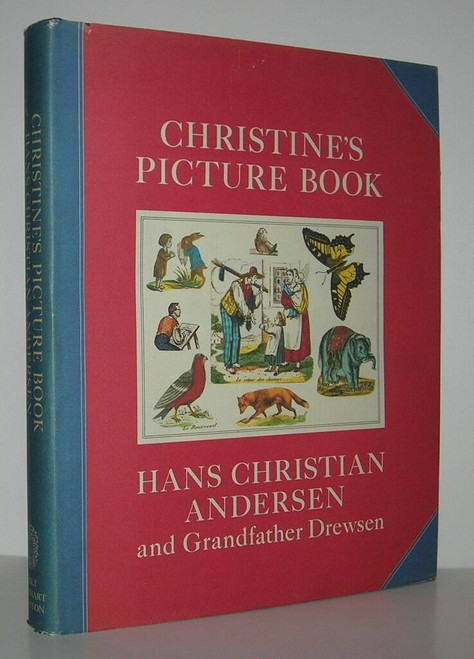 CHRISTINE'S PICTURE BOOK - Hans Christian Andersen - First American Edition