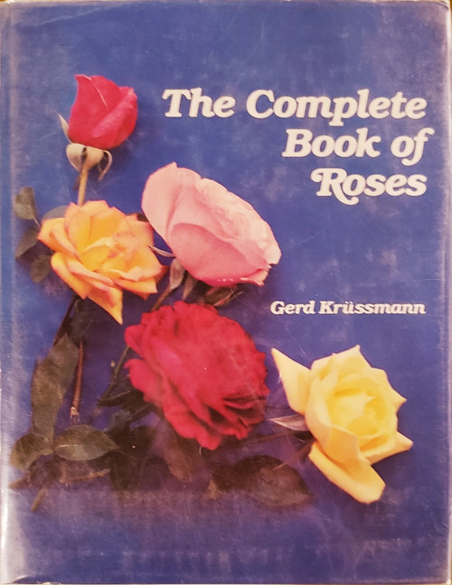 Complete Book of Roses by Gerd Grussmann