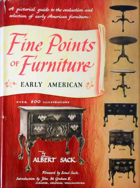 Fine Points of Furniture Early American by Albert Sack