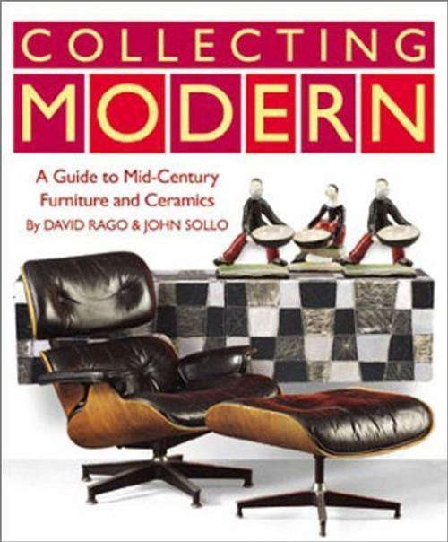 Collecting Modern by David Rago